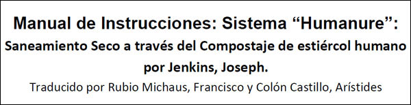 Humanure Manual translated by Aristides Castillo
